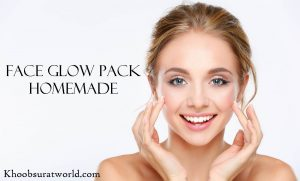 Face Glow Pack Homemade in Hindi